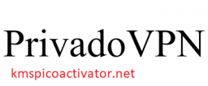 PrivadoVPN Crack 2.4.0.0